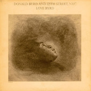 Donald Byrd & 125th Street, NYC - Love Byrd