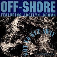 Off-Shore Featuring Jocelyn Brown - Got To Get Away