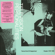 Television Personalities - Some Kind Of Happening: Singles 1978-1989 Record Store Day 2019 Edition