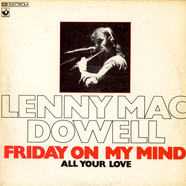 Lenny Mac Dowell - Friday On My Mind