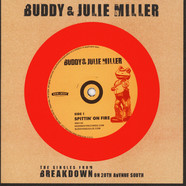 Buddy & Julie Miller - Spittin' On Fire / War Child