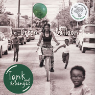 Tank And The Bangas - Green Balloon Limited Green Vinyl Edition