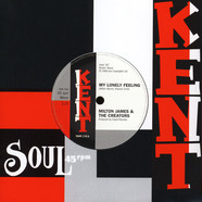 Milton James & The Creators / Kenard - My Lonely Feeling / What Did You Gain By That