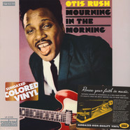 Otis Rush - Mourning In The Morning