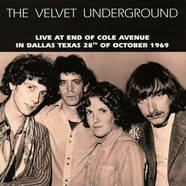 Velvet Underground, The - Live At End Of Cole Avenue Texas 1969