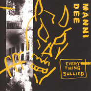 Manni Dee - Everything Sullied