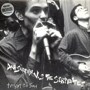 Dan Sartain vs. The Serpientes - Tryin To Say