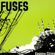 Fuses, The - Eastern Cities