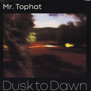 Mr. Tophat - Dusk To Dawn - Part Ii