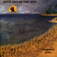 Desmond Coke - Let's Chase The Sun