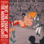 Mountain Goats, The - Beat The Champ Deluxe Edition