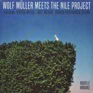 Wolf Müller Meets The Nile Project - Wolf Müller Meets The Nile Project