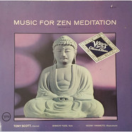 Tony Scott · Shinichi Yuize · Hozan Yamamoto - Music For Zen Meditation (And Other Joys)