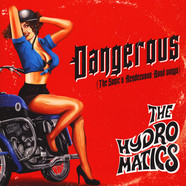 The Hydromatics - Dangerous (The Sonic's Rendezvous Band Songs)