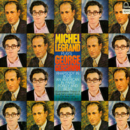 Michel Legrand Et Son Orchestre - Plays George Gershwin - Rhapsody In Blue, An American In Paris