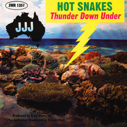 Hot Snakes - Thunder Down Under