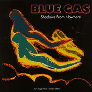 Blue Gas - Shadows From Nowhere Blue Vinyl Edition