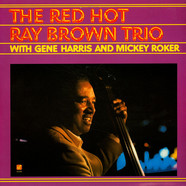 Ray Brown Trio - The Red Hot Ray Brown Trio