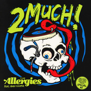 Allergies, The - 2 Much!