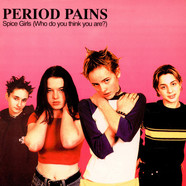 Period Pains - Spice Girls (Who Do You Think You Are?)