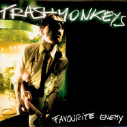 Trashmonkeys - Favourite Enemy
