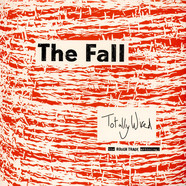The Fall - Totally Wired - The Rough Trade Anthology