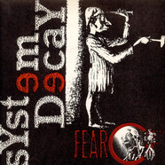 System Decay - Fear Of