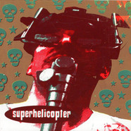 Superhelicopter - My Soul