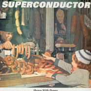 Superconductor - Heavy With Puppy