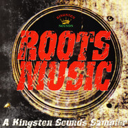 V.A. - Roots Music: A Kingston Sounds Sampler 180g Edition