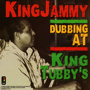 King Jammy - Dubbing At King Tubby's 180g Edition