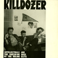 Killdozer - Intellectuals Are The Shoeshine Boys Of The Ruling Elite