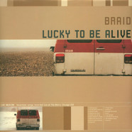 Braid - Lucky To Be Alive