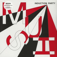 Mush - Induction Party