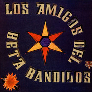 Beta Band, The - Los Amigos Del Beta Bandidos