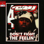 Rappin' 4 Tay - Don't Fight The Feelin'