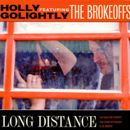Holly Golightly And The Brokeoffs - Long Distance