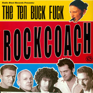 Ten Buck Fuck, The - Rockcoach