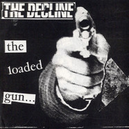 Decline, The - The Loaded Gun