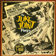 Juke Joint Pimps, The - Boogie The House Down - Juke Joint Style