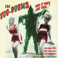 Voo-Dooms - And It Goes Like This... Black Vinyl Edition