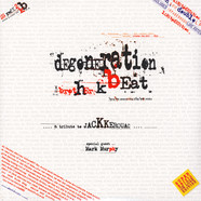 Brother K - Degeneration Beat (A Tribute To Jack Kerouac)