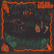 Big Swamp, The - The Big Swamp