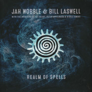 Jah Wobble & Bill Laswell - Realm Of Spells