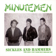 Minutemen - Sickles And Hammers - The Lost 1981 Mabuhay Broadcast