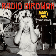 Radio Birdman - More Fun!