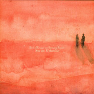 Birds Of Passage and Leonardo Rosado - Dear And Unfamiliar