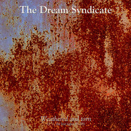 Dream Syndicate, The - Wethered And Torn (Lost Tapes)