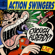 Action Swingers - Enough Already! Live!