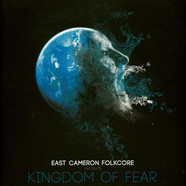 East Cameron Folkcore - East Cameron Folkcore Presents Kingdom Of Fear